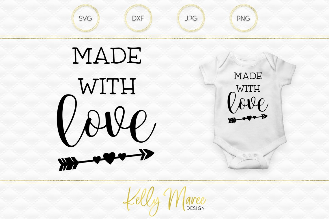 Download Made with Love SVG File | Cut File | Silhouette | Cricut ...