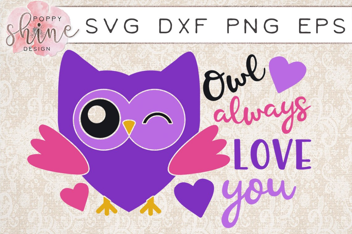 Download Owl Always Love You SVG PNG EPS DXF Cutting Files