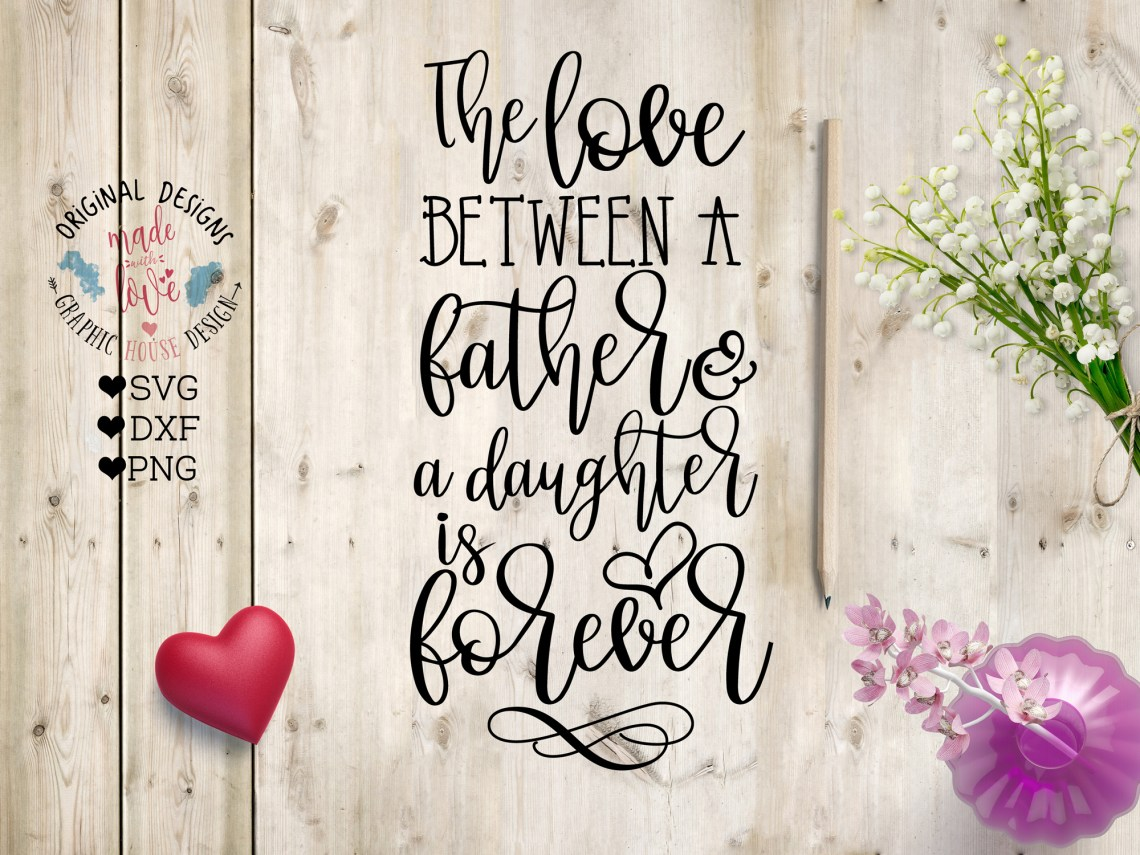 Download The Love Between a Father and a Daughte | Design Bundles