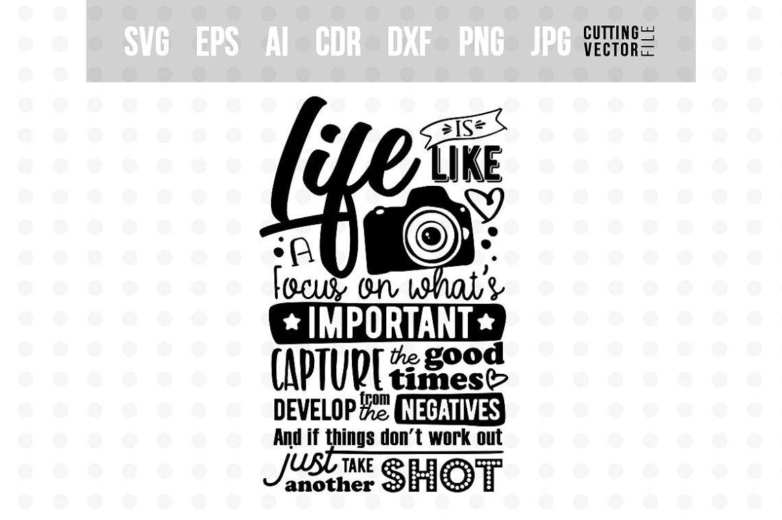 Download Life is like a camera... - Vector Typography Design