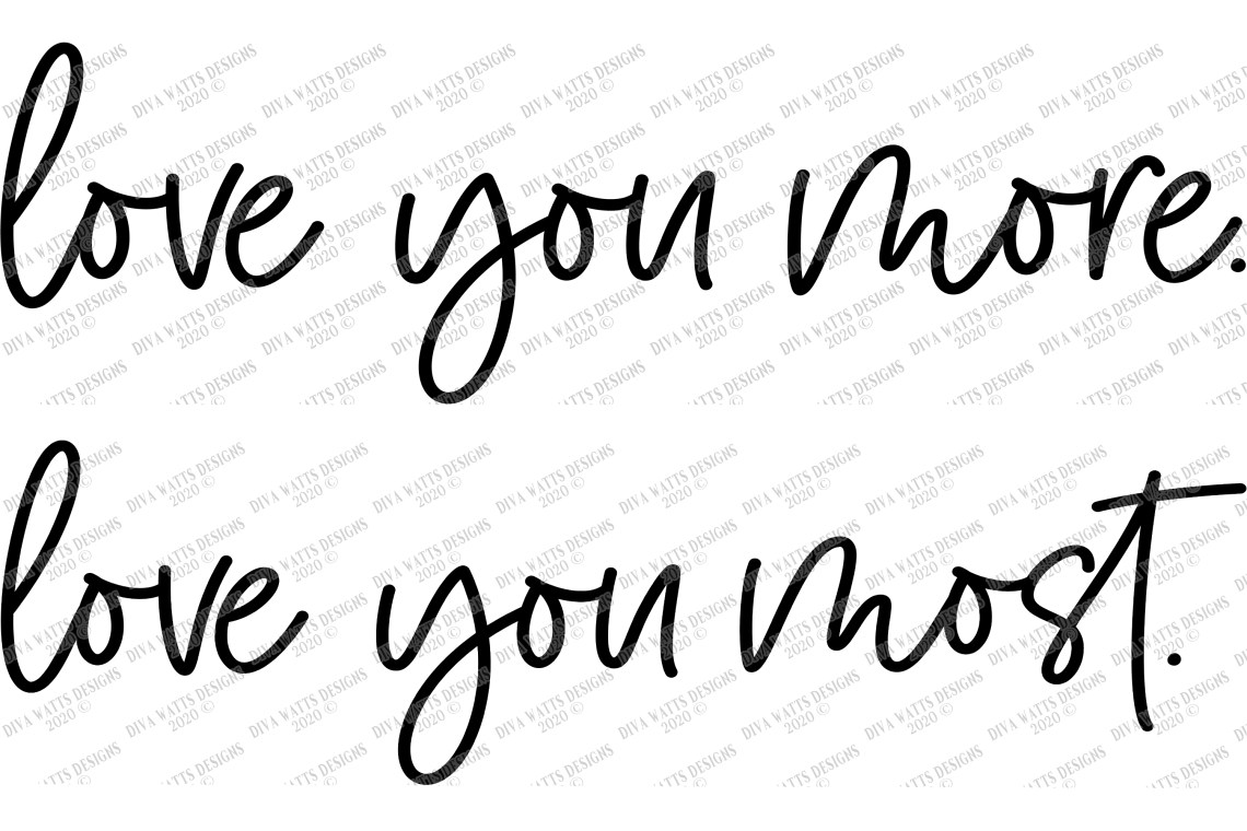 Download Love You More | Love You Most Farmhouse SVG Sign Shirt Set