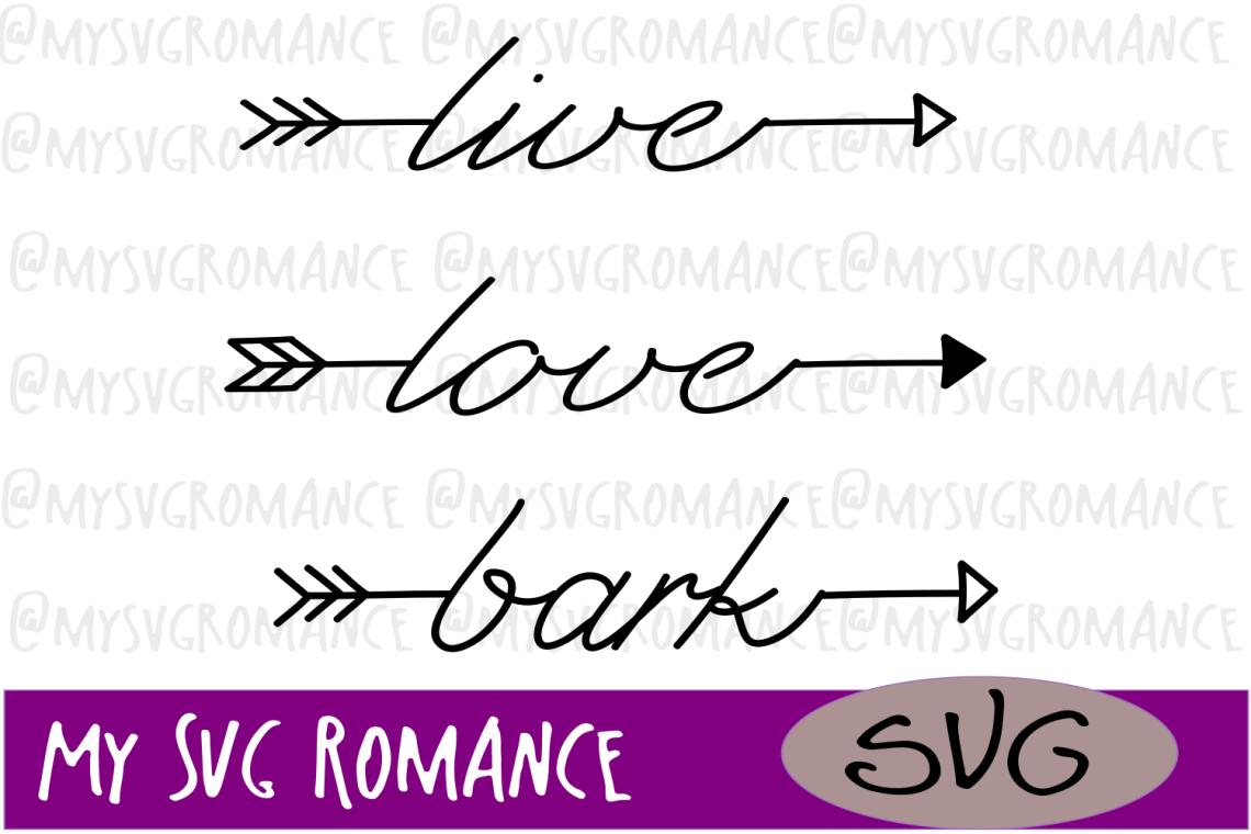 Download Word Arrow Set - Live - Love - Bark - SVG - Cut File