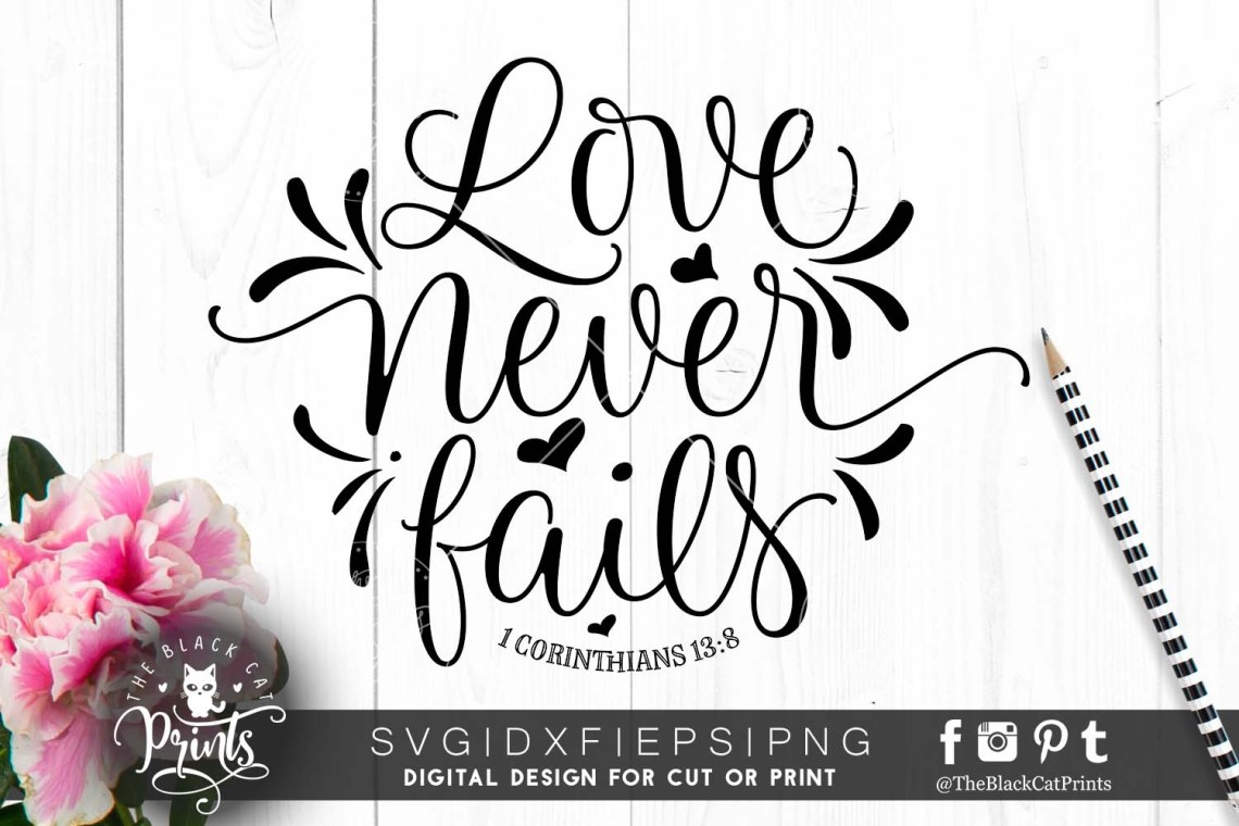 Download Love never fails SVG DXF PNG EPS