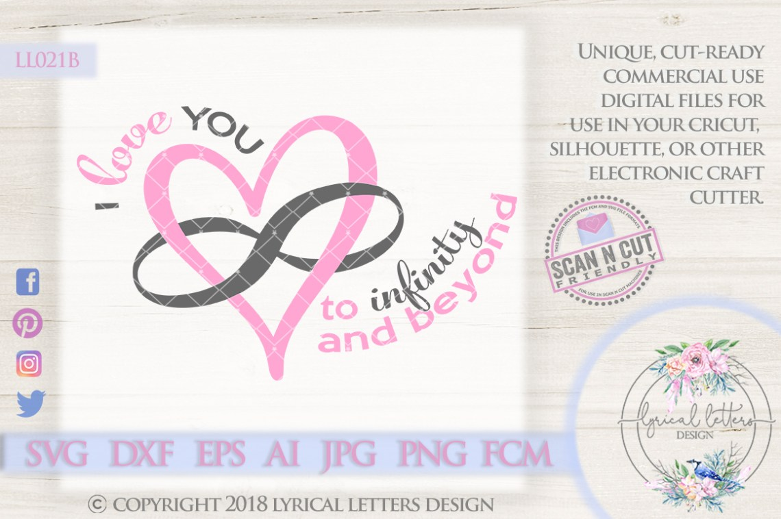 Download I Love You To Infinity and Beyond SVG Cut File LL021B