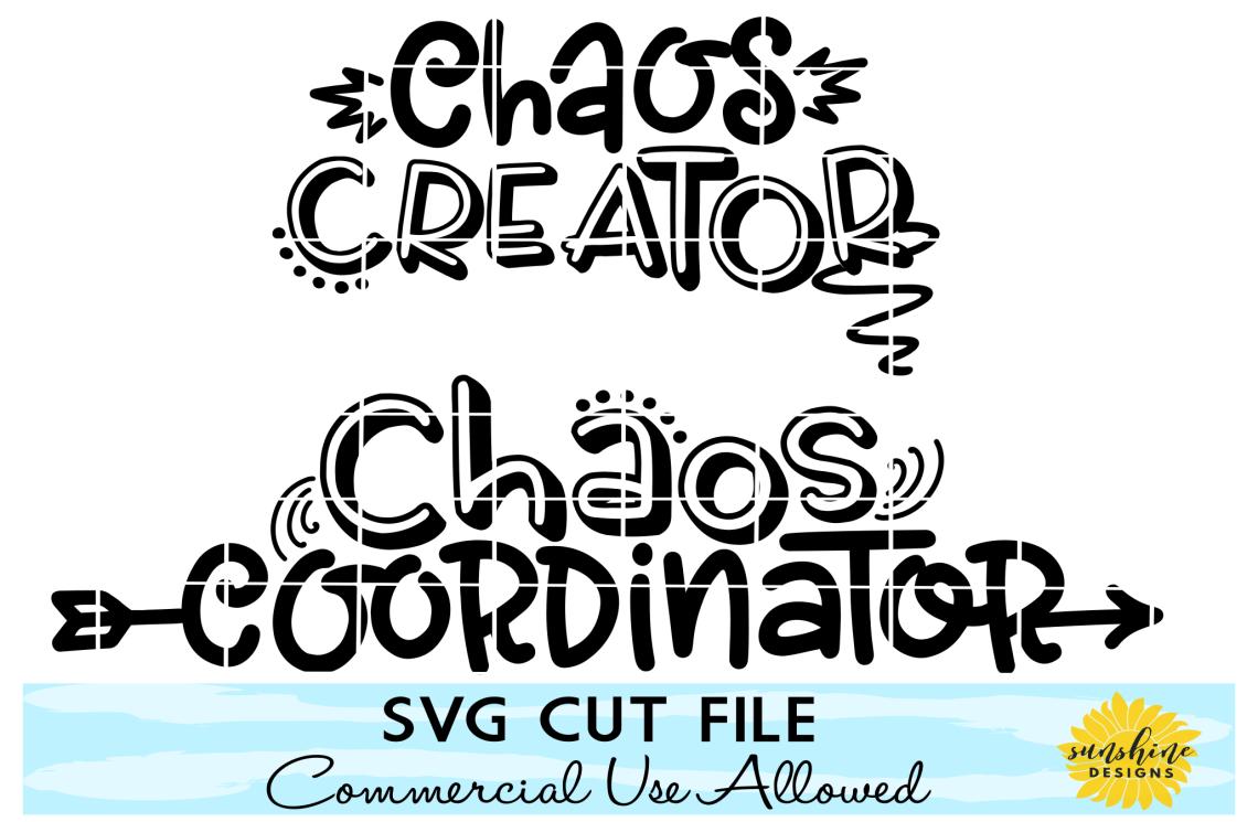 Download CHAOS COORDINATOR CHAOS CREATOR SVG BUNDLE, MOM AND ME SVG