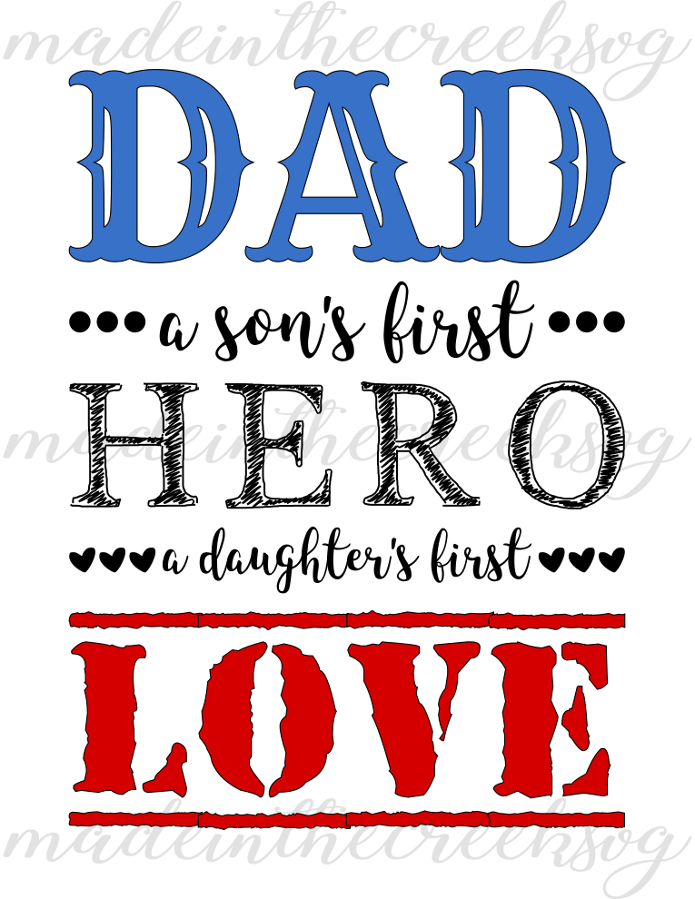 Download Dad, Father's Day, Hero, Son, Daughter, Quotes, Cut Files ...