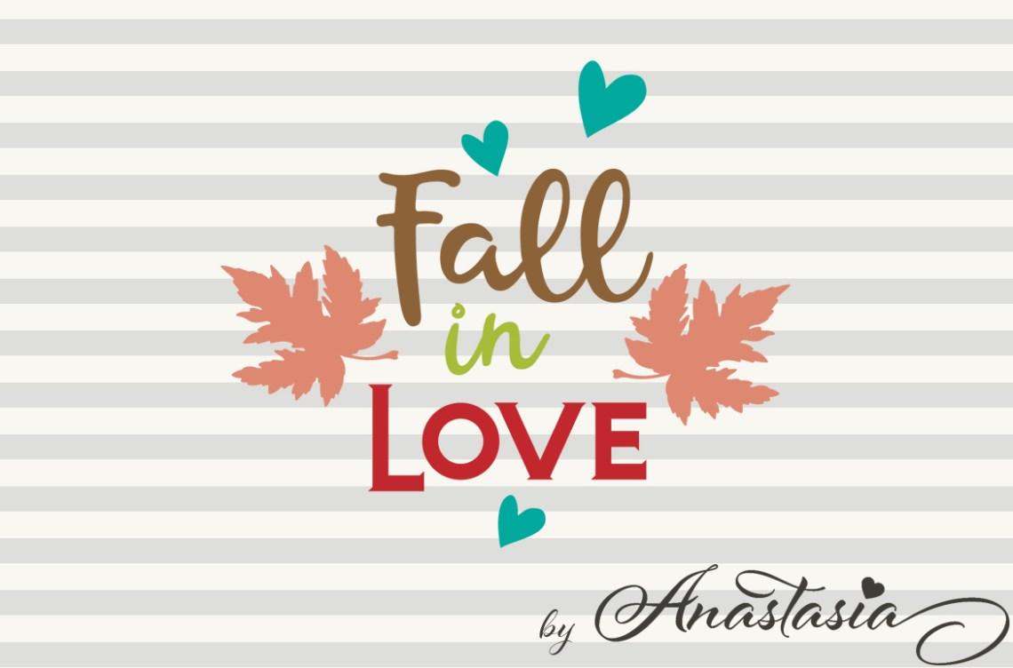 Download Fall in love SVG Cut File - Autumn Quotes - Romantic Fall ...