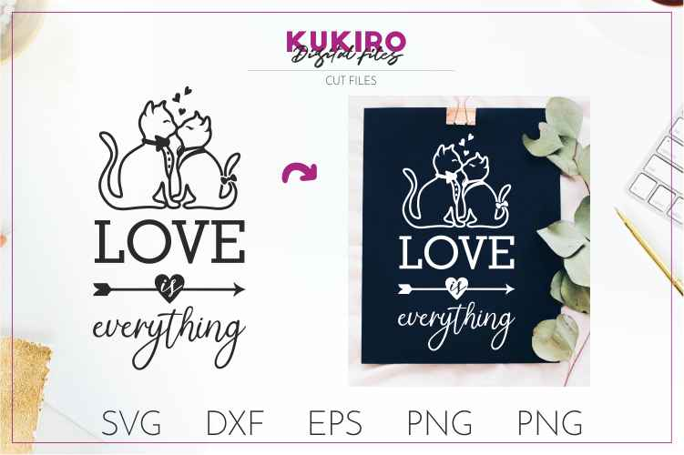 Download Love is everything - Kissing cats SVG- Wedding cut files
