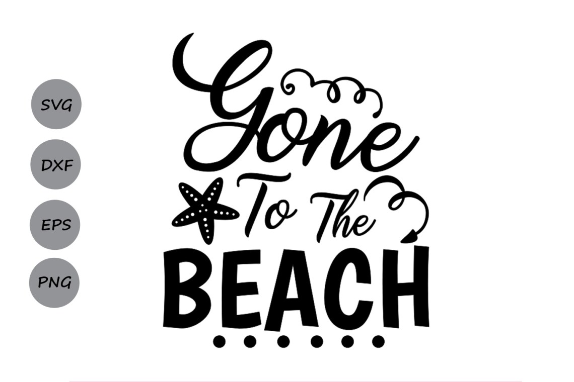 Download Gone To The Beach SVG, Summer SVG, Beach SVG, Summer Beach ...