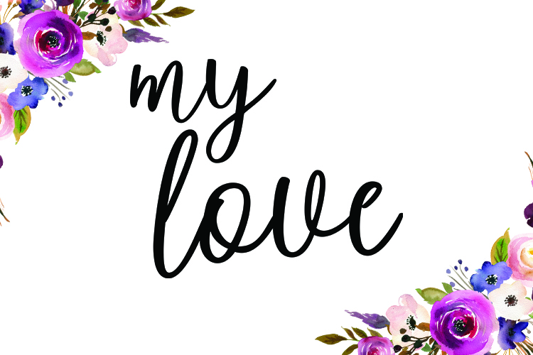 Download My Love - SVG PNG EPS DXF