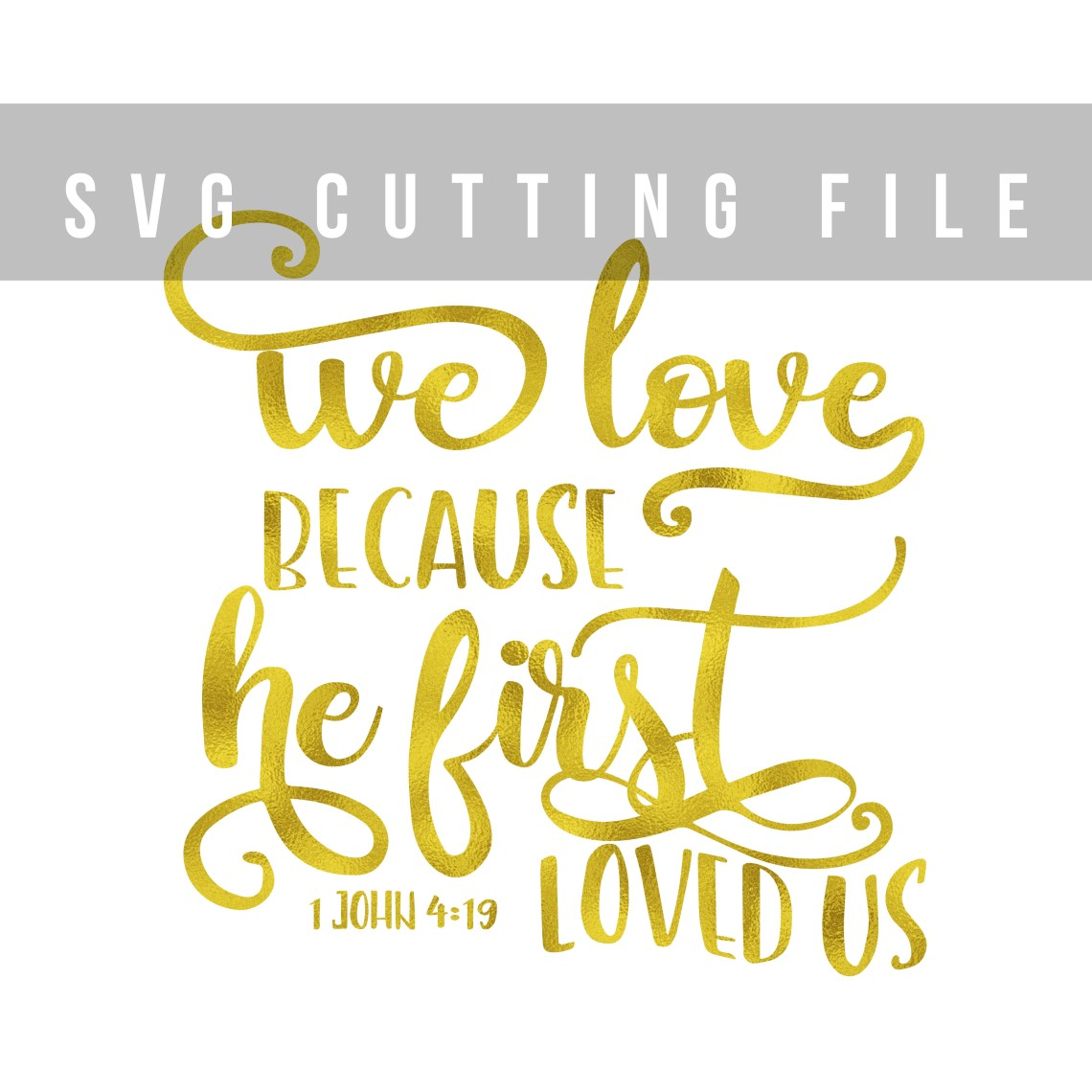 Download We love, because he first loved us Bible verse SVG 1 John ...