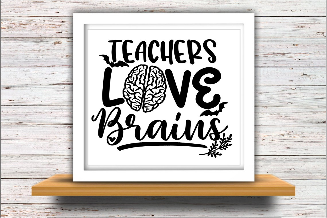 Download Teacher SVG DXF JPEG Silhouette Cricut Halloween love brains