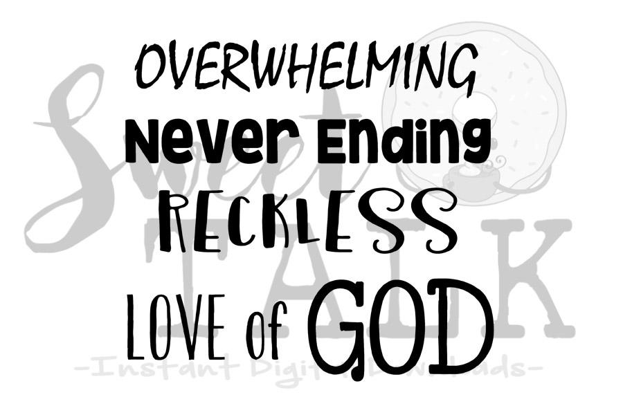 Download Overwhelming, never ending, reckless love of God-svg