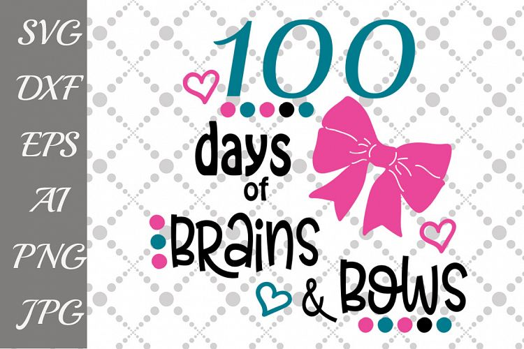 Download 100 days of Brains and Bows Svg