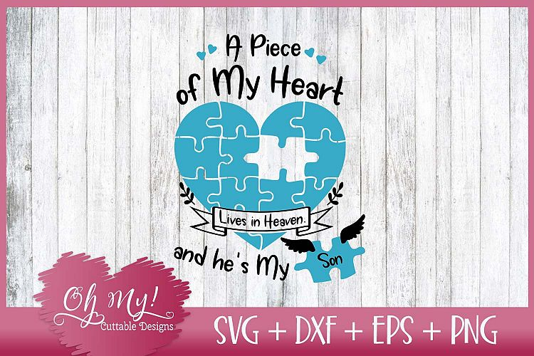 Download Piece of My Heart Lives In Heaven - Son - SVG EPS DXF PNG
