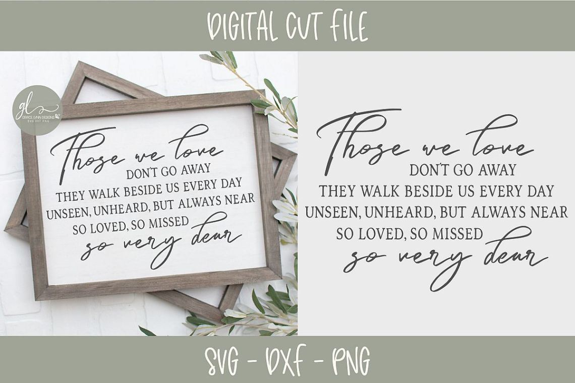 Download Those We Love Don't Go Away - SVG Cut File (192408)   SVGs ...
