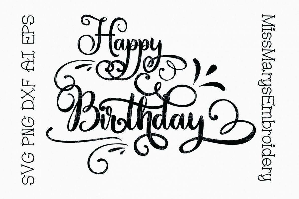 Happy Birthday Svg Cutting File Dxf Ai Eps