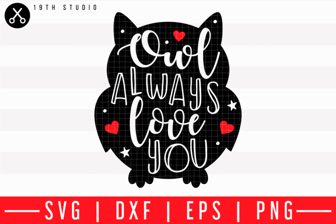 Download Owl always love you SVG | M43F33