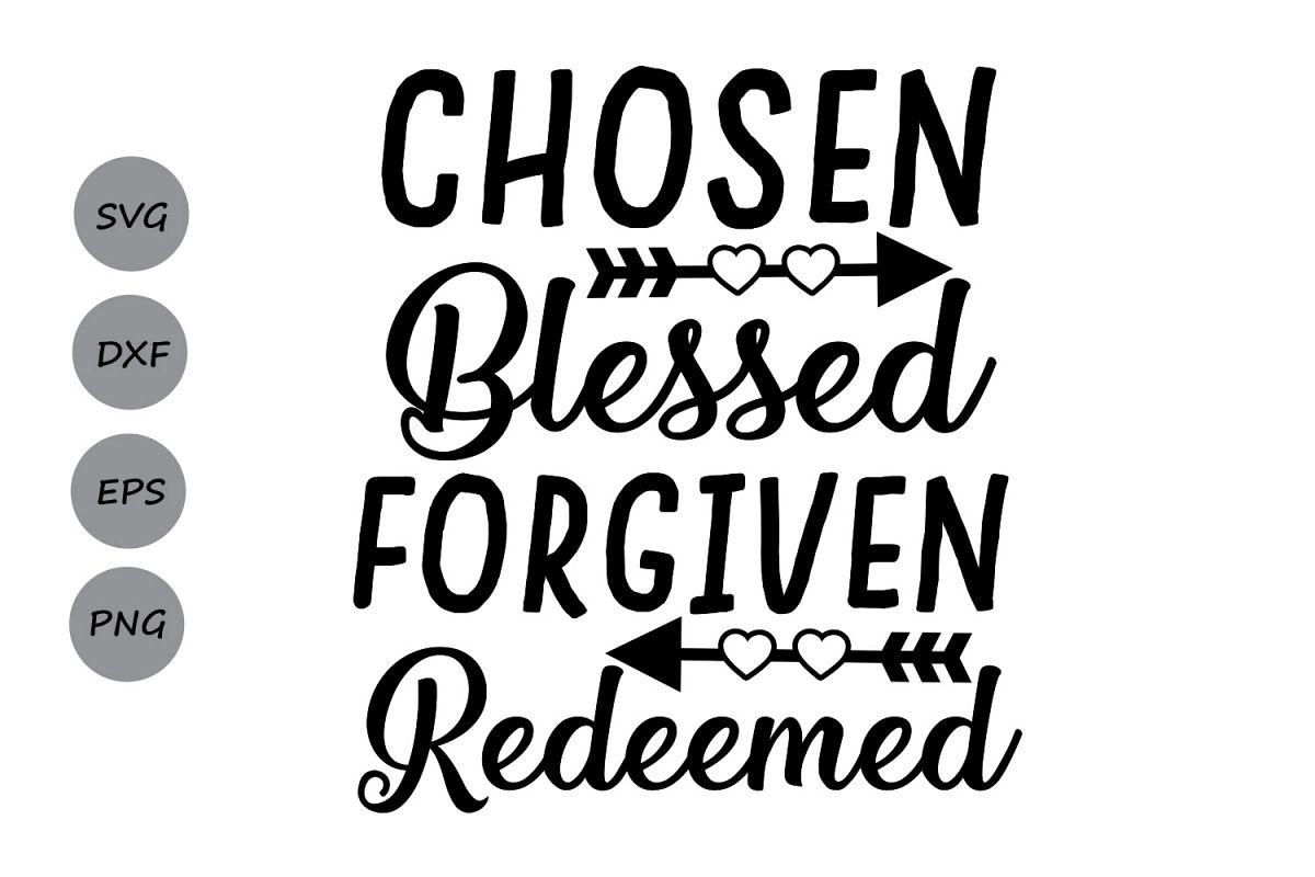Chosen Blessed Forgiven Redeemed Svg Easter Svg
