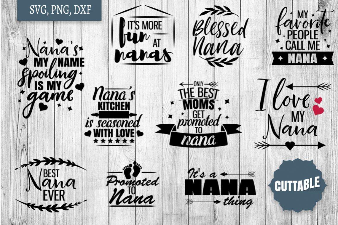 Download Nana quote SVG bundle, Nana love quote cut file, Nan svgs