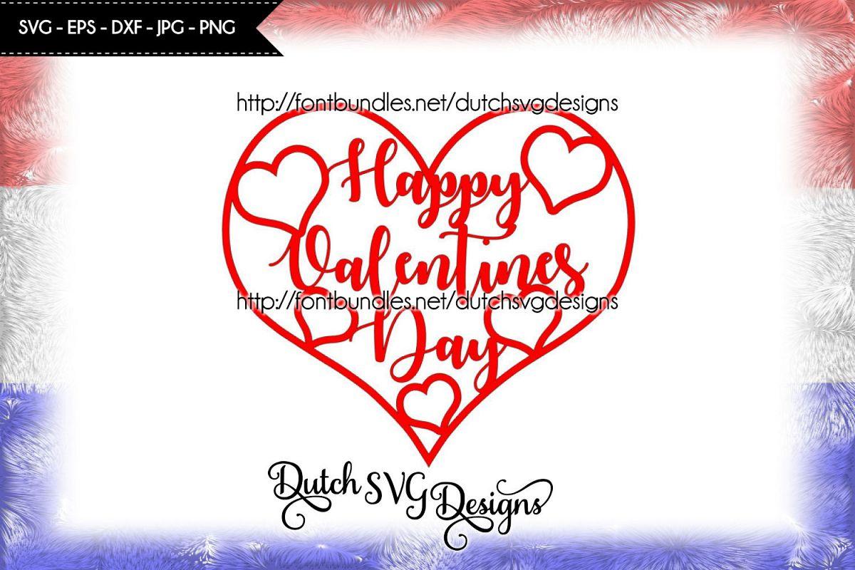Happy Valentines Day Cut File Valentine Svg Heart Svg