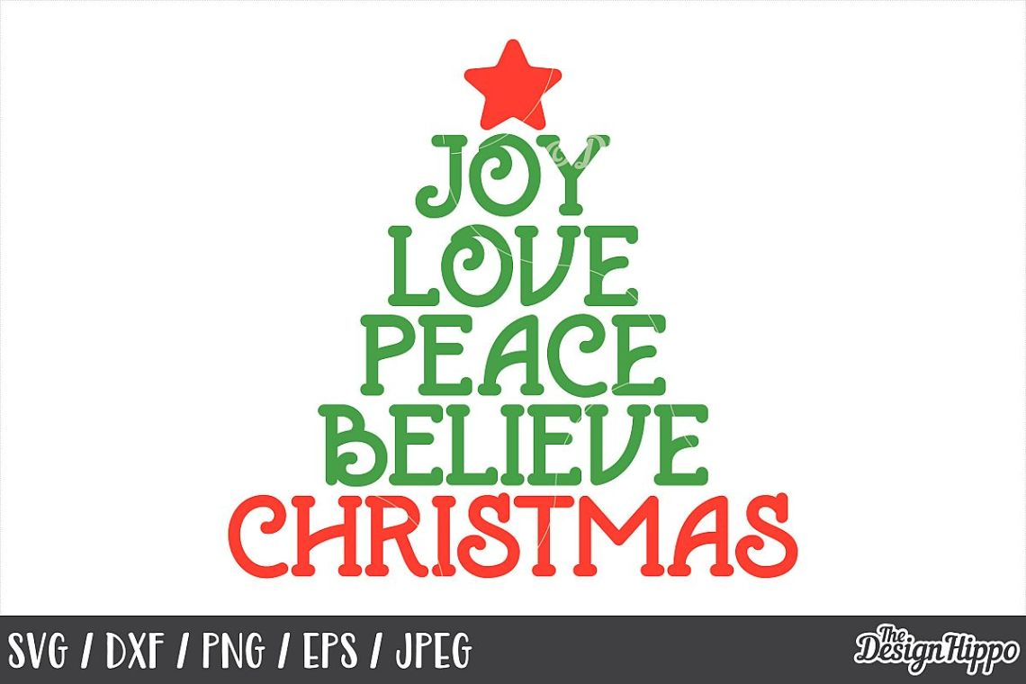 Download Joy Love Peace Believe Christmas, SVG, PNG, DXF, Printable ...