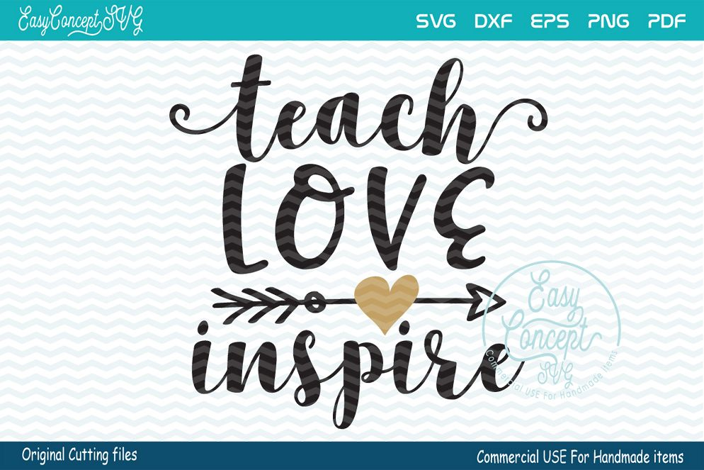 Download Teach Love Inspire SVG