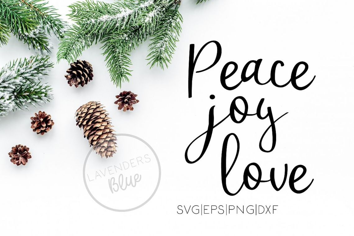 Download Peace, Joy, Love Christmas Quote Cut Out - SVG EPS PNG DXF