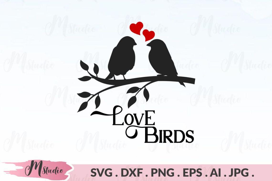love birds svg. (179171)   Cut Files   Design Bundles