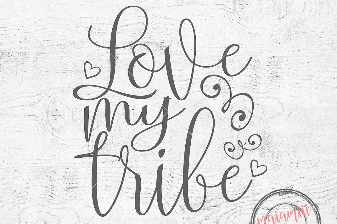 Download Love My Tribe SVG Tribal SVG Family Cutting File Mom Life ...