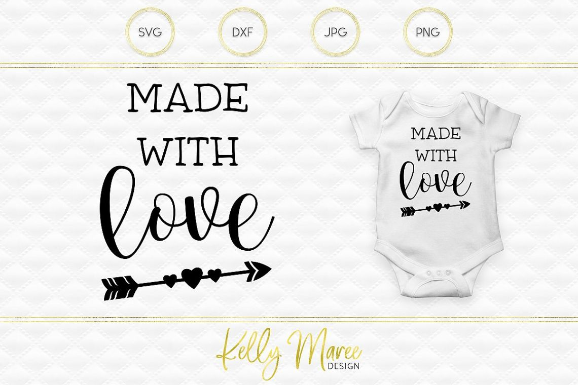 Download Made with Love SVG File   Cut File   Silhouette   Cricut ...
