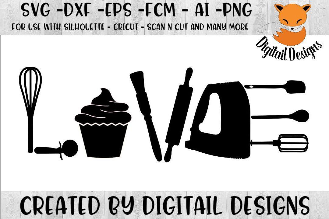 Download Baking Love SVG - Silhouette - Cricut - ScanNCut