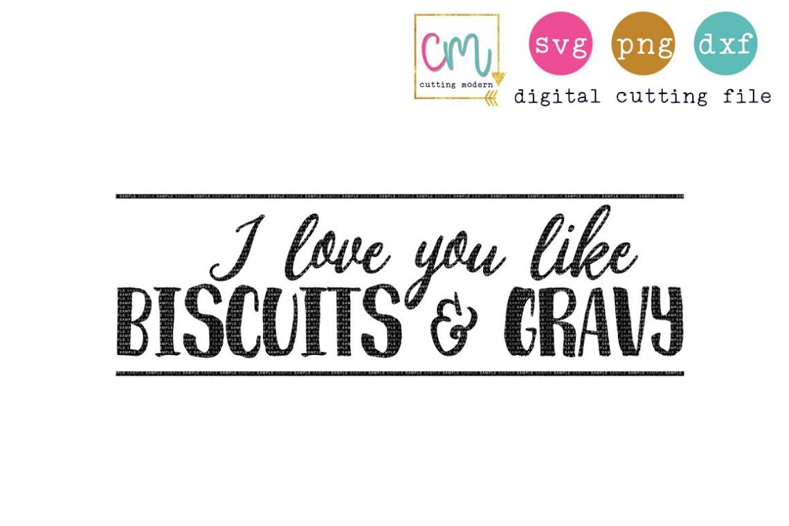 Download I Love You Like Biscuits And Gravy