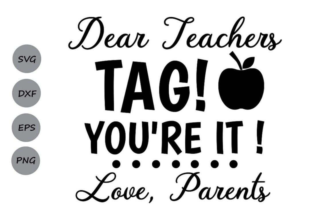 Download Dear Teachers Tag You're it svg, Teacher svg, Teacher Tags.