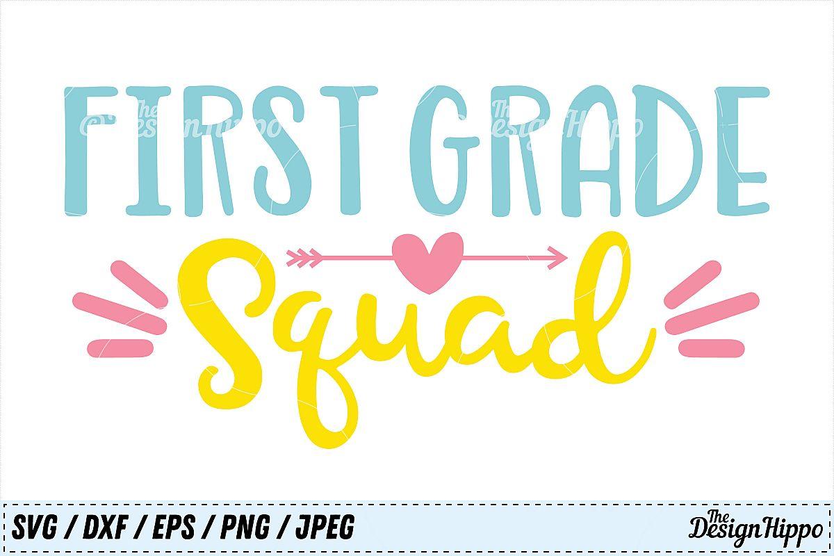 First Grade Squad 1st Grade Teacher Crew Team Svg Dxf