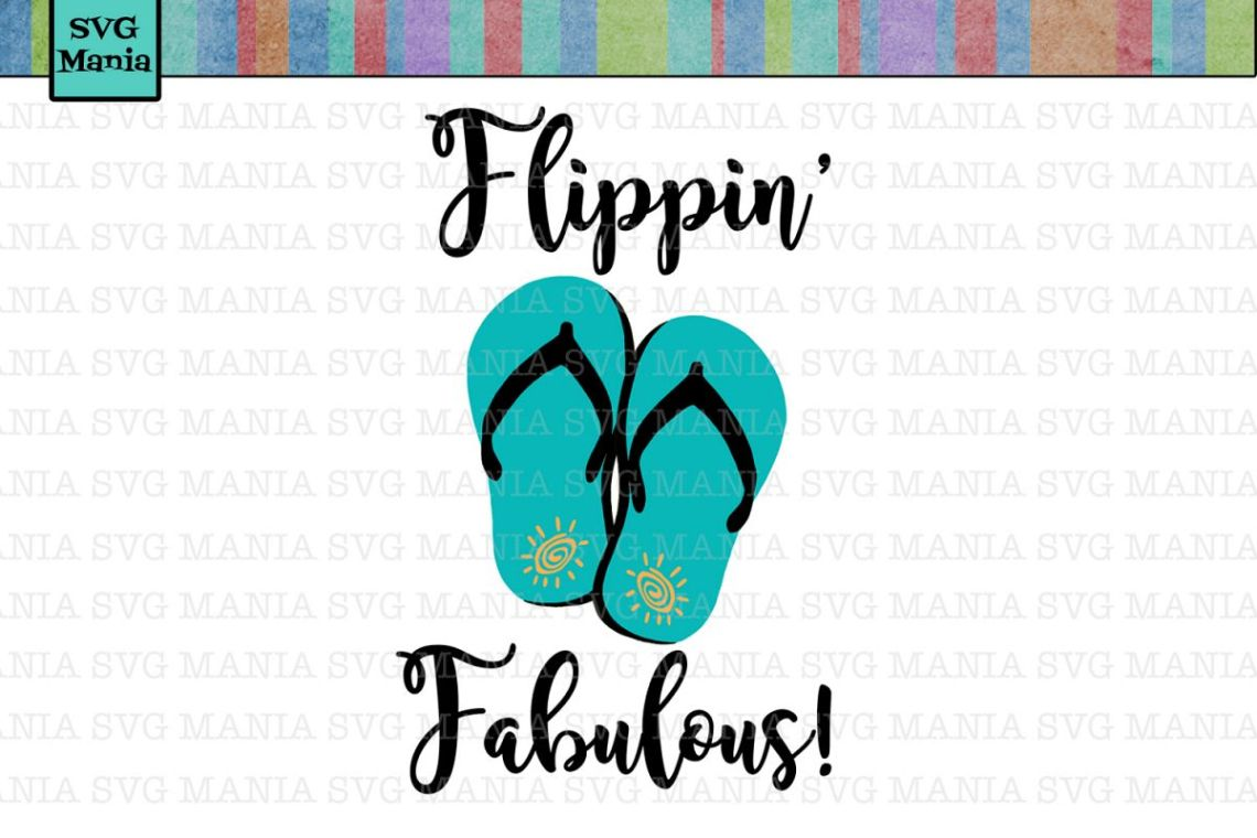 Download Beach SVG File Flippin' Fabulous SVG File Flip Flop SVG ...