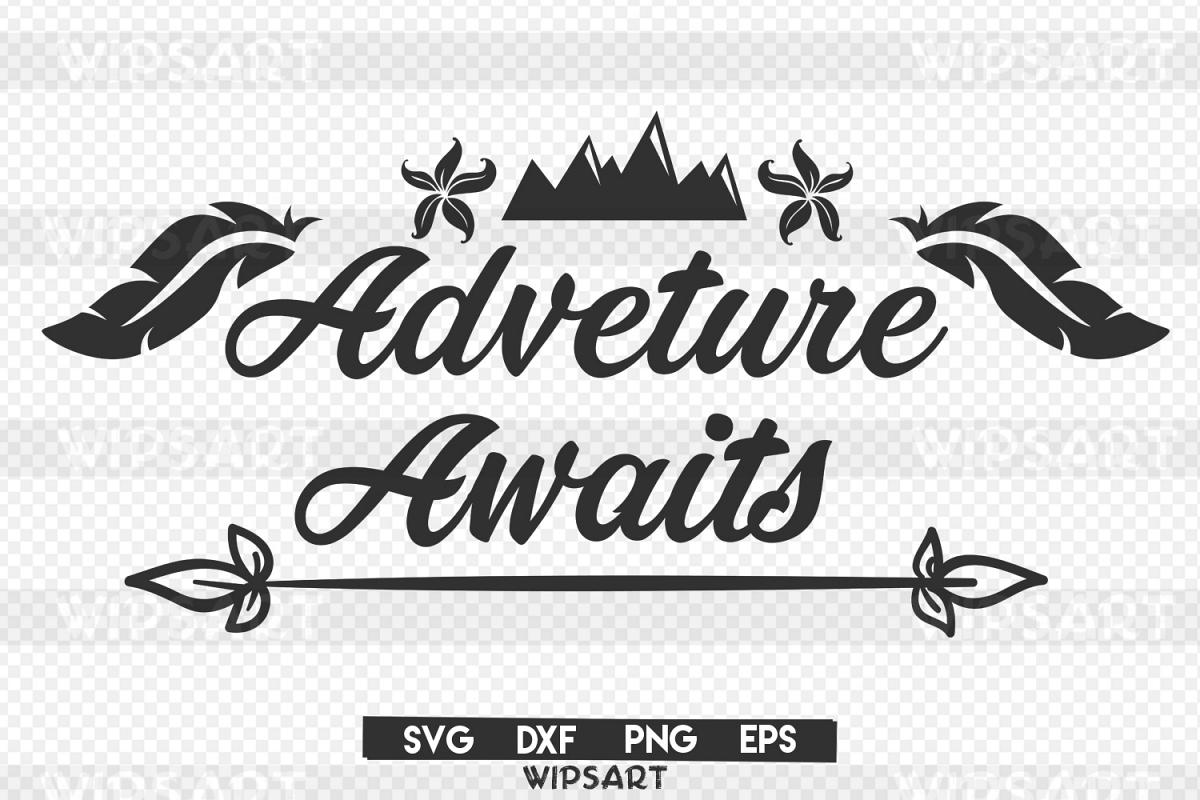 Sale Adventure Awaits Svg Adventure Awaits Silhouette Svg