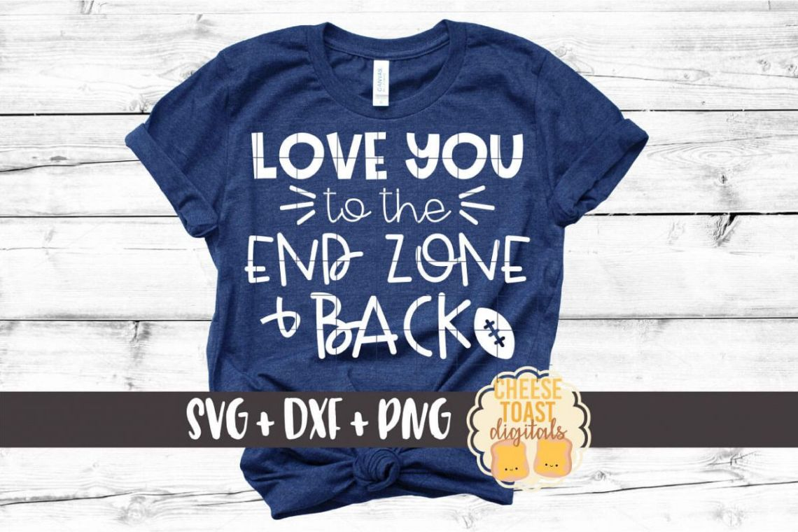 Download Love You To The End Zone and Back - Football SVG PNG DXF