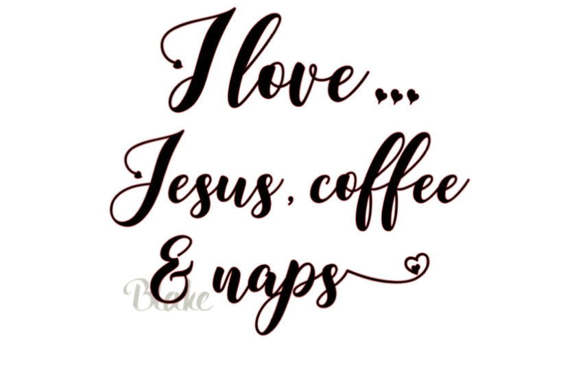 Download I love...Jesus coffee and naps svg Christian aith svg png ...