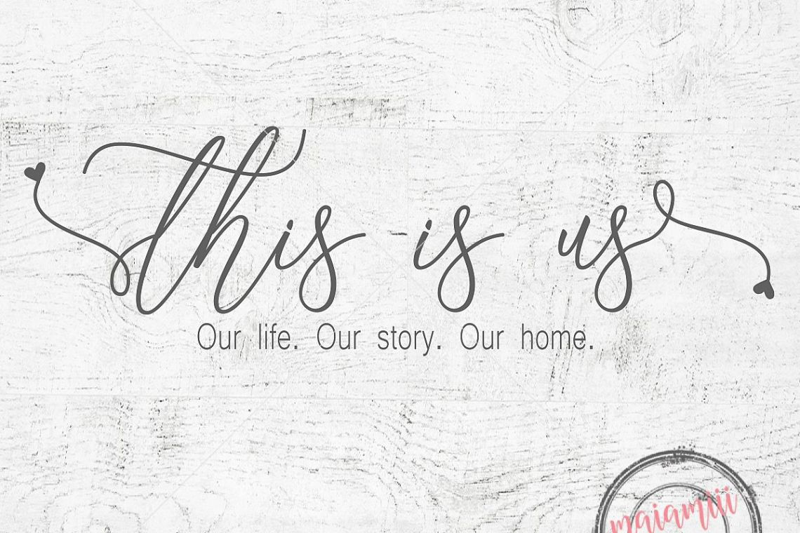 Download This is us SVG Family Sign Svg Our Life Svg Our Story Svg ...