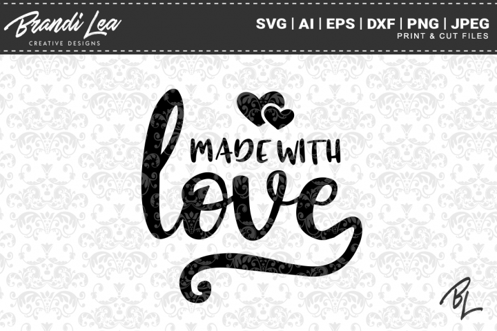 Download Made With Love SVG Cutting Files