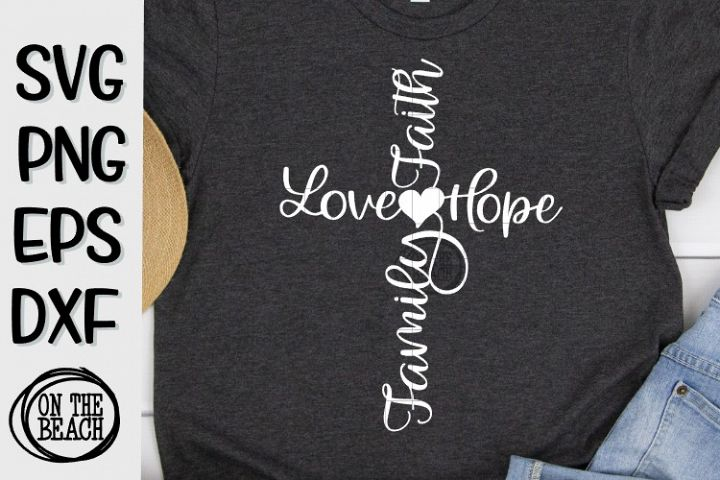 Download Faith - Love - Hope - Family - Cross -Heart -SVG PNG DXF EPS