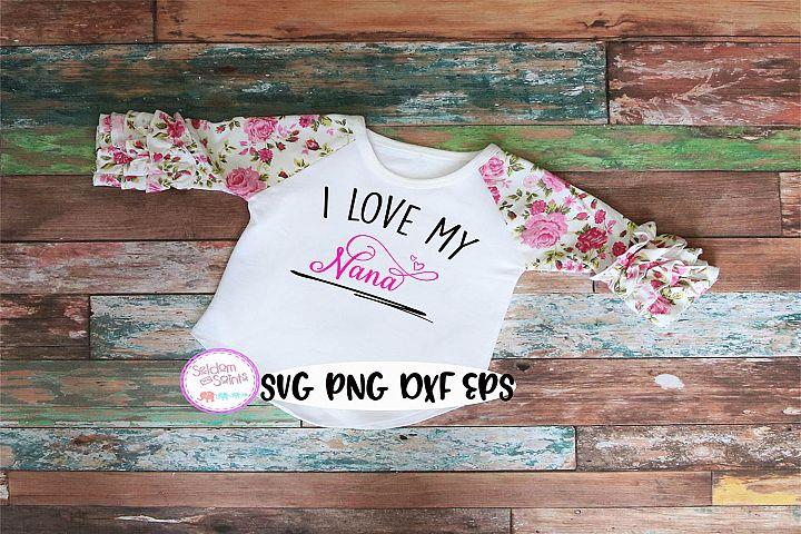 Download I Love My Nana SVG PNG EPS DXF (373969)   SVGs   Design ...
