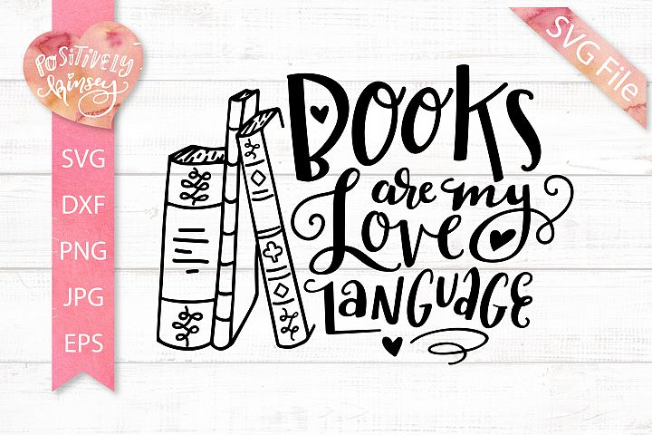 Download Book SVG DXF PNG EPS JPG Books Are my Love Language SVG File