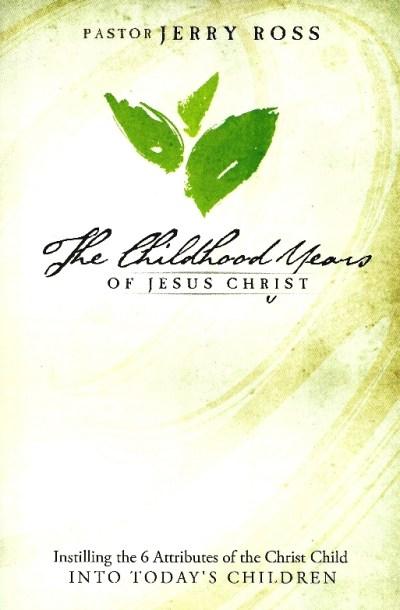 Childhood Years Of Jesus Christ