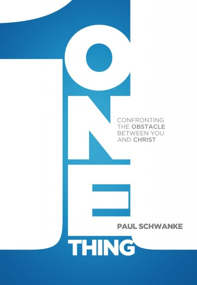 One Thing:  Confronting The Obstacle Between You And God