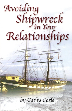 Avoiding Shipwrecks In Your Relationships