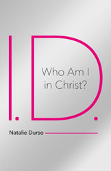 I.D.-- Who Am I In Christ?