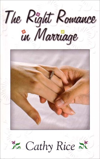 Right Romance In Marriage