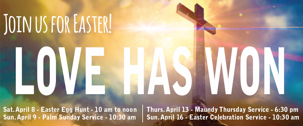 Love Has Won - Easter Events